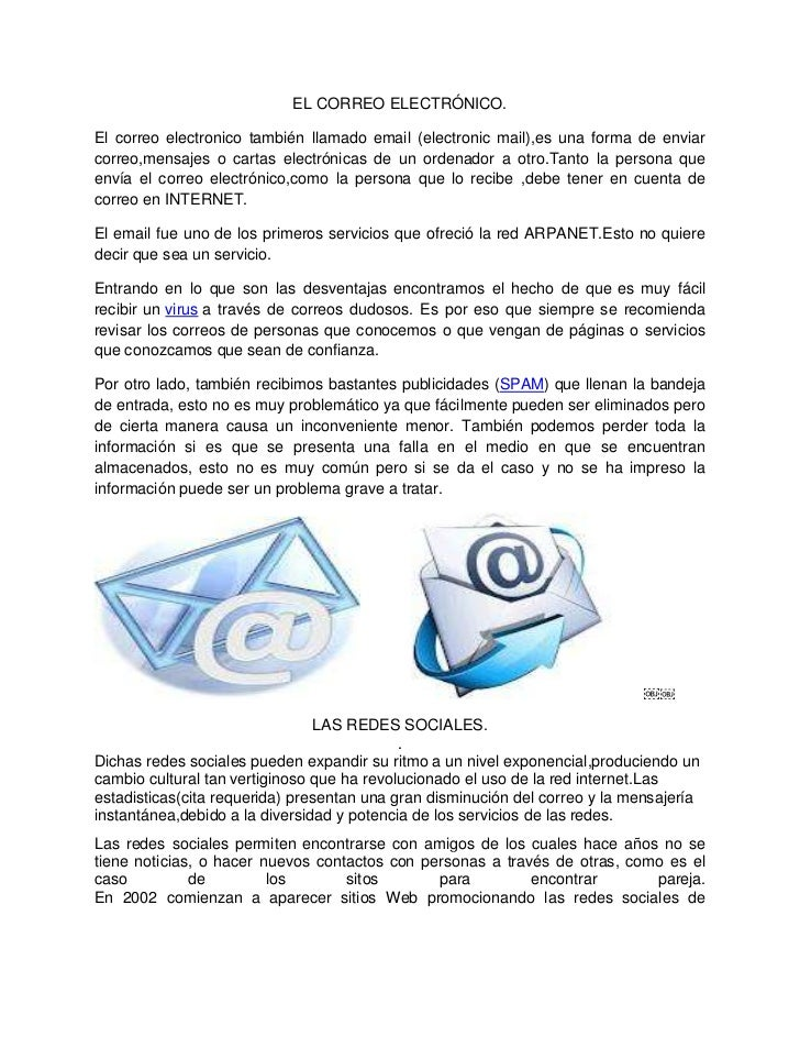 EL CORREO ELECTRÓNICO.El correo electronico también llamado email (electronic mail),es una forma de enviarcorreo,mensajes ...
