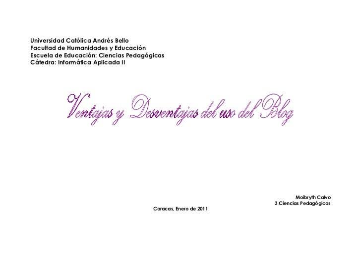Universidad Católica Andrés BelloFacultad de Humanidades y EducaciónEscuela de Educación: Ciencias PedagógicasCátedra: Inf...