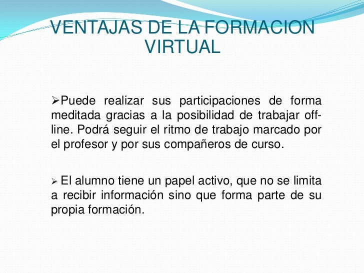 Ventajas y desventajas formaci n virtual vs presencial for Oficina virtual educacion