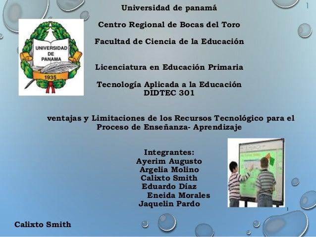 Universidad de panamá Centro Regional de Bocas del Toro Facultad de Ciencia de la Educación Licenciatura en Educación Prim...