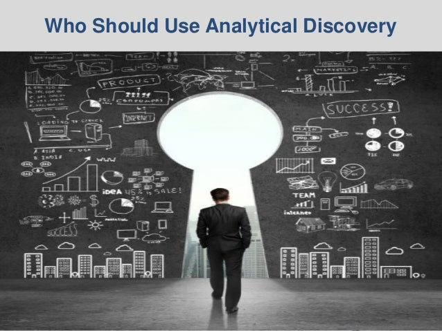 © 2014 Ventana Research13 © 2014 Ventana Research13 Who Should Use Analytical Discovery