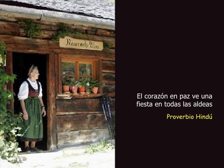 Proverbio Hindú El corazón en paz ve una fiesta en todas las aldeas