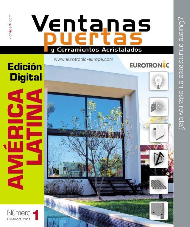 AMÉRICA LATINA Número Diciembre 2011  1  ¿Quiere anunciarse en esta revista?  Edición Digital  www.eurotronic-europe.com