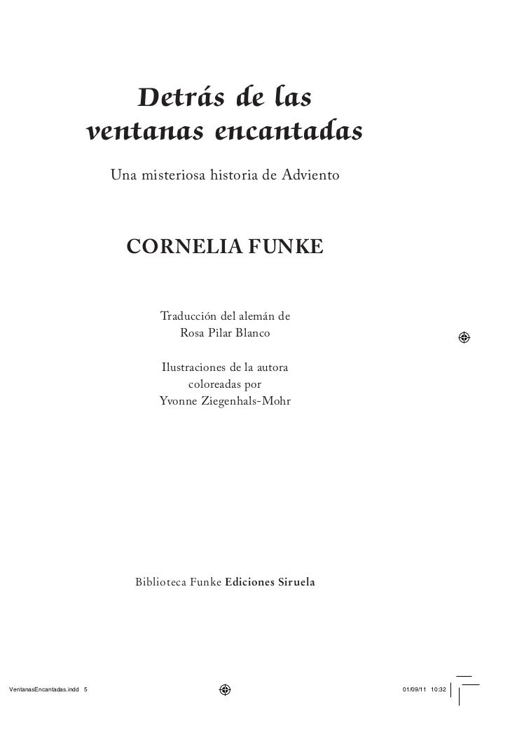 Detrás de lasventanas encantadas Una misteriosa historia de Adviento   CORNELIA FUNKE        Traducción del alemán de     ...