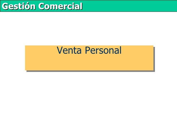 Gestión Comercial           Venta Personal