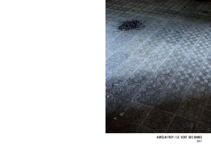 Aurélia Frey / Le vent des dames                            2011