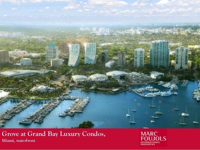 Grove at Grand Bay Luxury Condos,Miami, waterfront