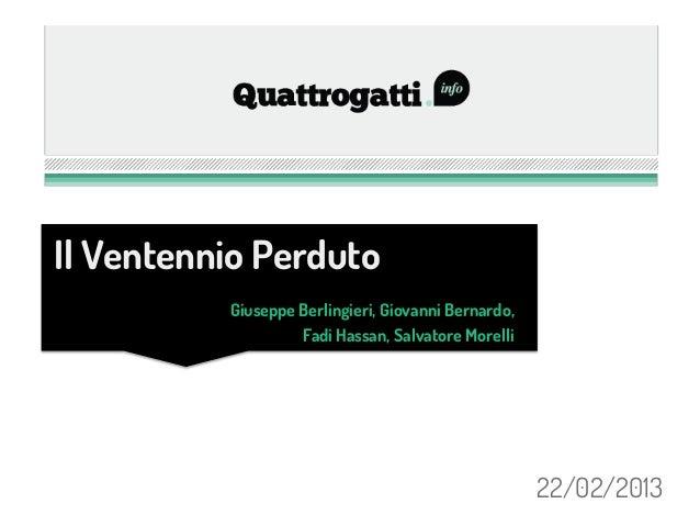 Il Ventennio Perduto          Giuseppe Berlingieri, Giovanni Bernardo,                   Fadi Hassan, Salvatore Morelli   ...