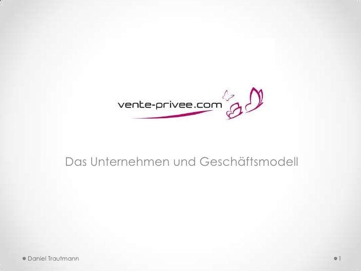 Das Unternehmen und GeschäftsmodellDaniel Trautmann                                 1