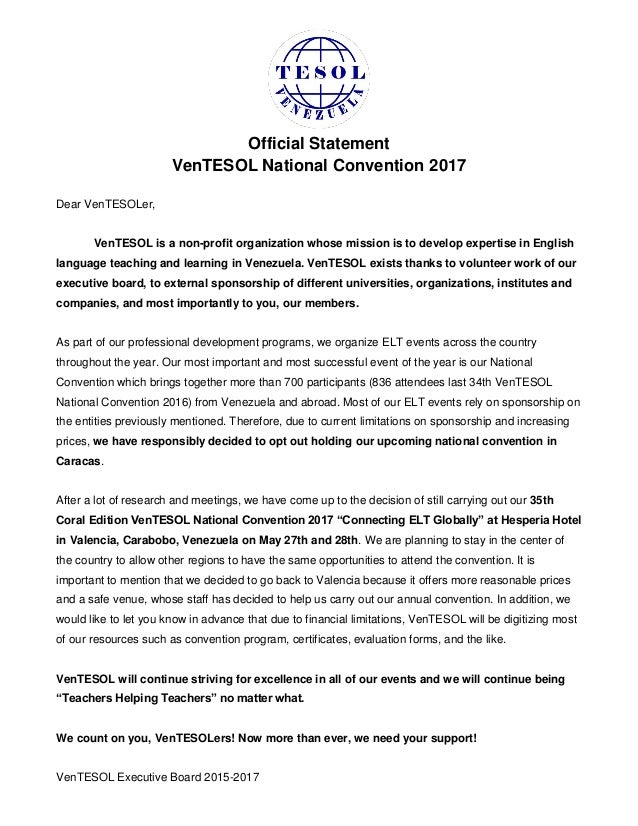 Official Statement VenTESOL National Convention 2017 Dear VenTESOLer, VenTESOL is a non-profit organization whose mission ...