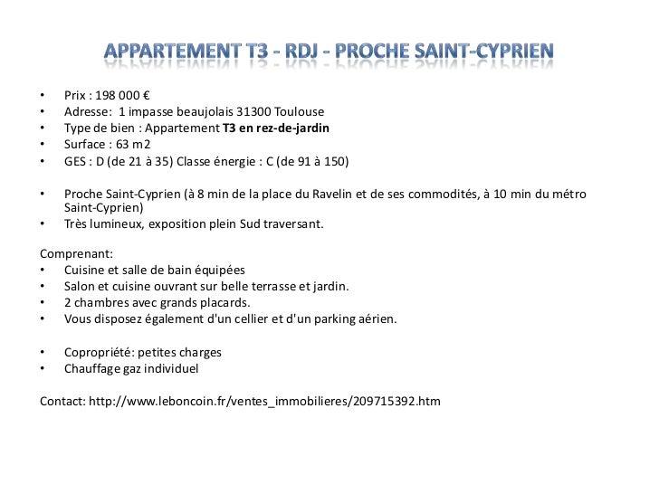 Appartement T3 - RDJ - proche Saint-Cyprien<br />Prix : 198 000 €<br />Adresse:  1 impasse beaujolais 31300 Toulouse<br />...