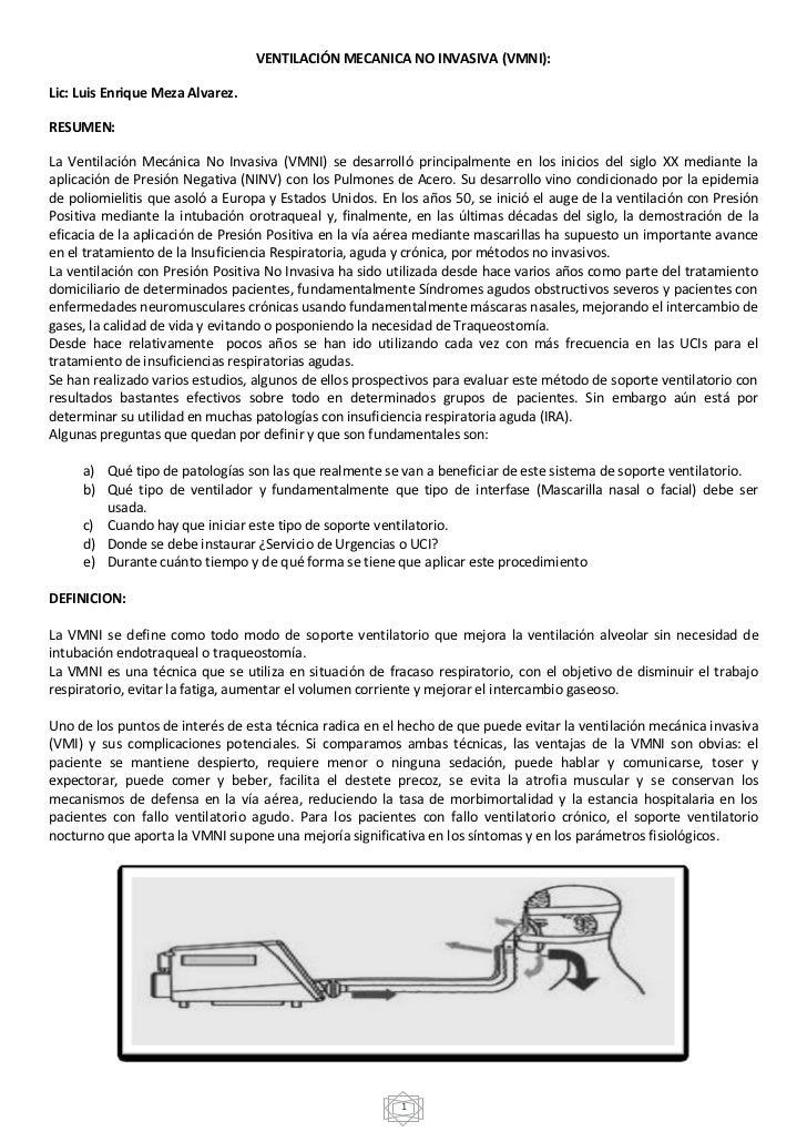 VENTILACIÓN MECANICA NO INVASIVA (VMNI):Lic: Luis Enrique Meza Alvarez.RESUMEN:La Ventilación Mecánica No Invasiva (VMNI) ...