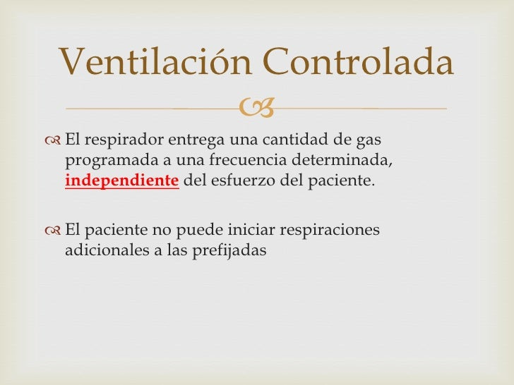 Ventilacion mecanica 2 - Ventilacion mecanica controlada ...