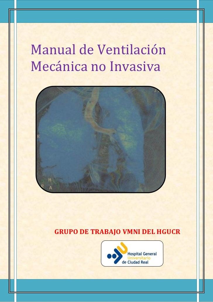 Manual de VentilaciónMecánica no Invasiva   GRUPO DE TRABAJO VMNI DEL HGUCR