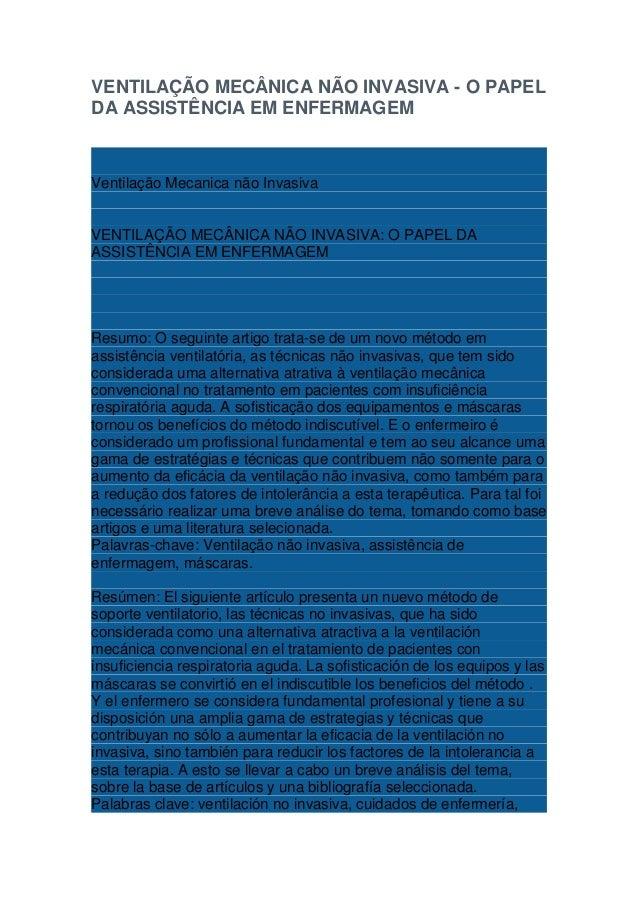 VENTILAÇÃO MECÂNICA NÃO INVASIVA - O PAPEL DA ASSISTÊNCIA EM ENFERMAGEM  Ventilação Mecanica não Invasiva  VENTILAÇÃO MECÂ...