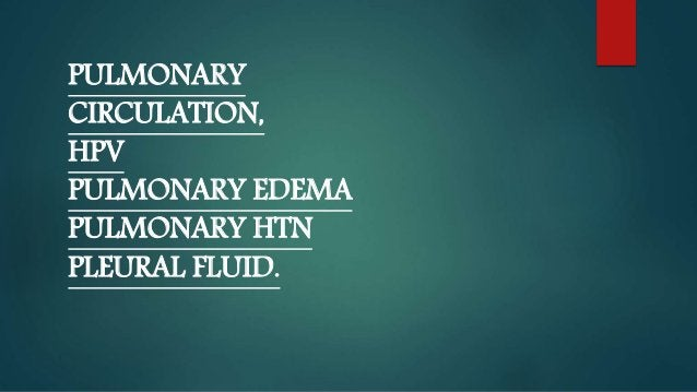 Comparison of the Pulmonary & Systemic Circulation PULMONARY CIRCULATION  LOW PRESSURE - because it only needs to pump bl...