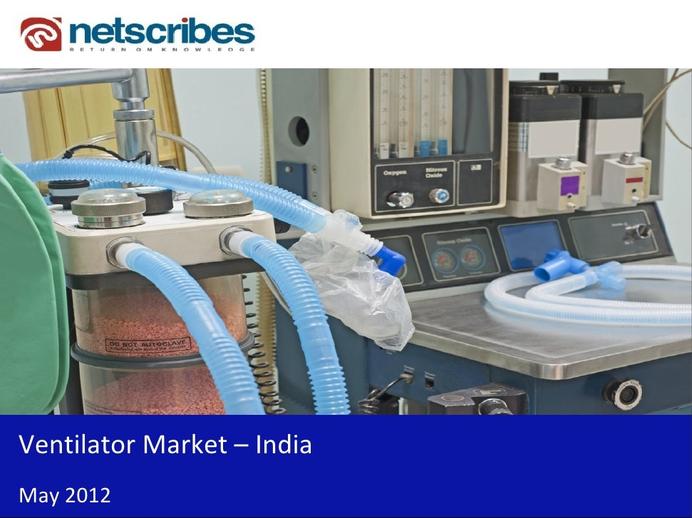Insert Cover Image using Slide Master View                            Do not distortVentilatorMarket– IndiaMay2012