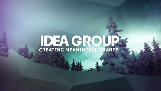 CREATING MEANINGFUL BRANDS