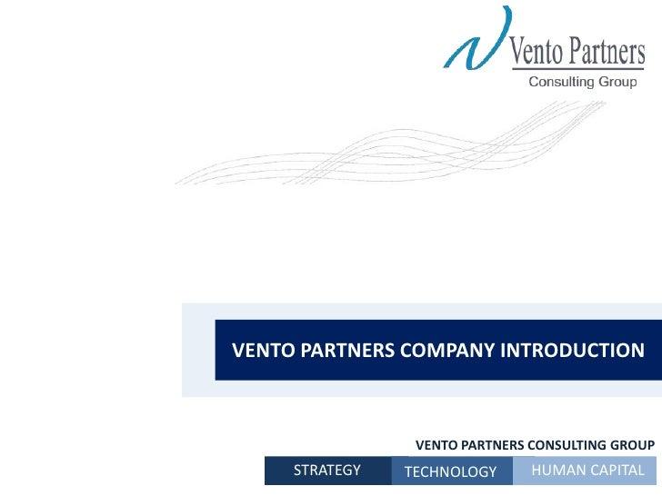 Company logo<br />VENTO PARTNERS COMPANYINTRODUCTION<br />VENTO PARTNERS CONSULTING GROUP<br />HUMAN CAPITAL<br />STRATEGY...