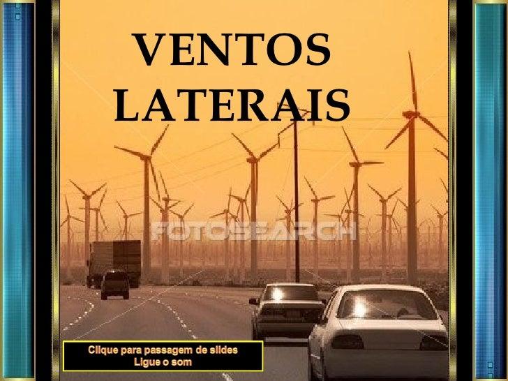 VENTOS LATERAIS