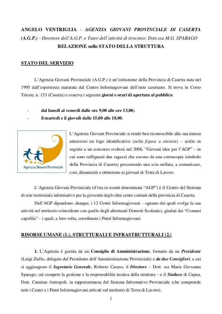 ANGELO VENTRIGLIA - AGENZIA GIOVANI PROVINCIALE DI CASERTA(A.G.P.) - Direttore dell A.G.P. e Tutor dell attività di tiroci...