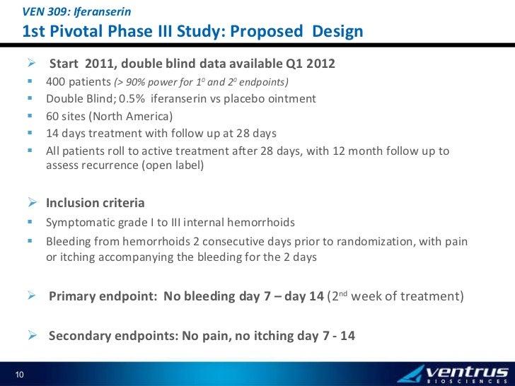 <ul><li>Start  2011, double blind data available Q1 2012 </li></ul><ul><li>400 patients  (> 90% power for 1 0  and 2 0  en...