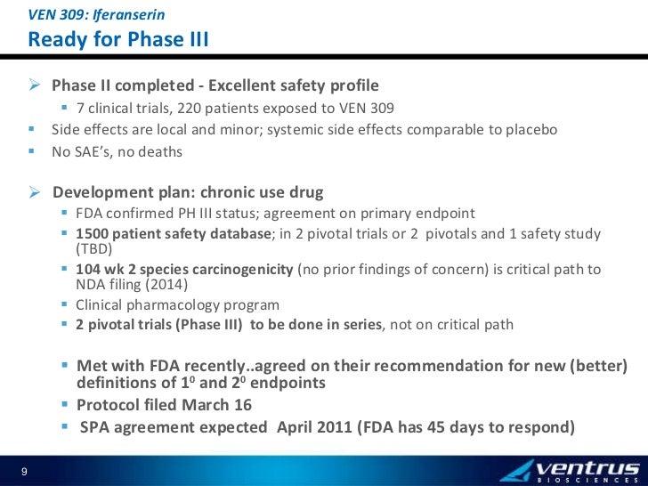 <ul><ul><ul><li>Phase II completed -  Excellent safety profile  </li></ul></ul></ul><ul><ul><ul><ul><li>7 clinical trials,...