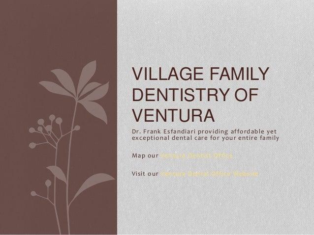 Ventura Dentist Office Village Family Dentistry Dr