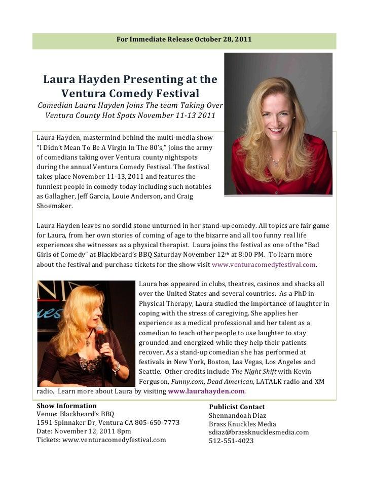 For Immediate Release October 28, 2011                                                   Laura Hayden Pr...