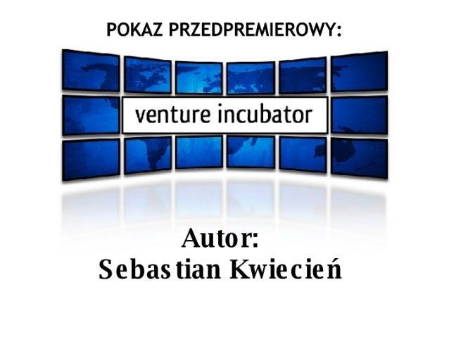 Venture Incubator