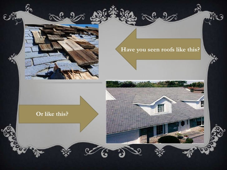 Have you seen roofs like this?Or like this?