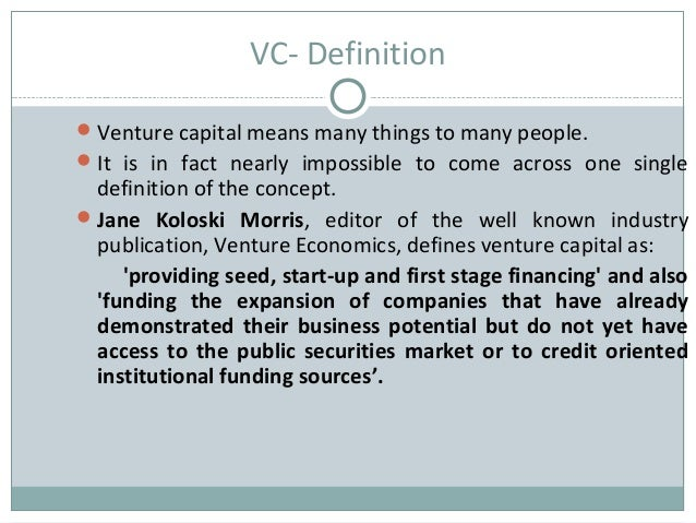 what type of venture capital company should you look for Causing venture capital firms to look healthcare corporate venture capital the two main types companies with corporate venture capital.