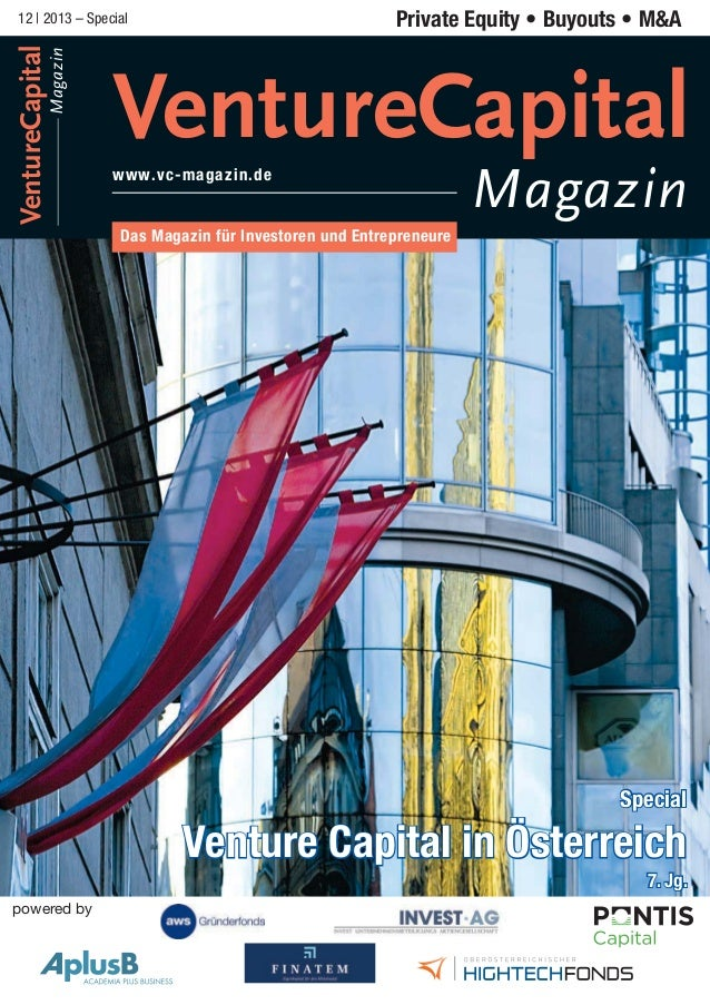 Magazin  VentureCapital  12 | 2013 – Special  VentureCapital www.vc-magazin.de  Magazin  Special  7. Jg. powered by