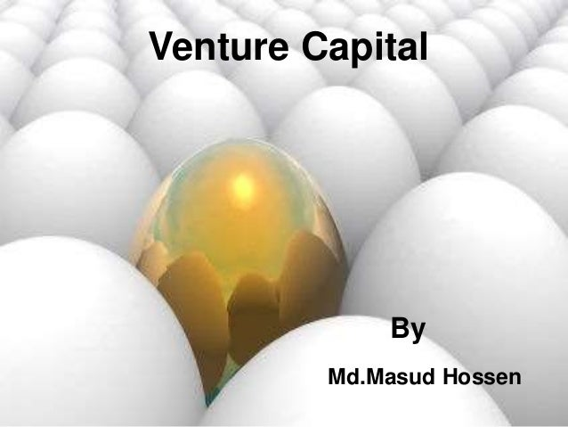 Venture Capital By Md.Masud Hossen