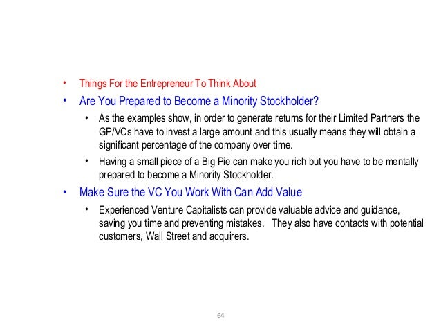 64 • Things For the Entrepreneur To Think About • Are You Prepared to Become a Minority Stockholder? • As the examples sho...