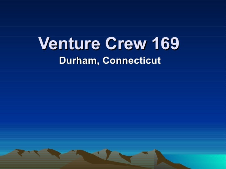 Venture Crew 169   Durham, Connecticut