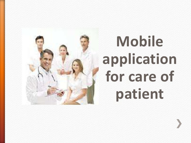 Mobileapplicationfor care of  patient