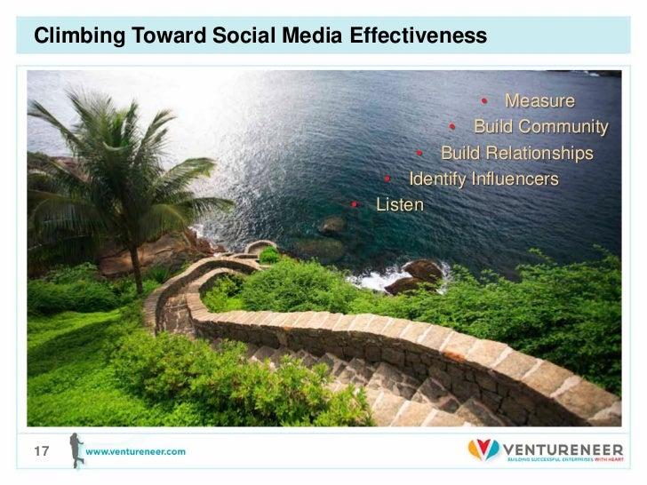 Climbing Toward Social Media Effectiveness                                            • Measure                           ...