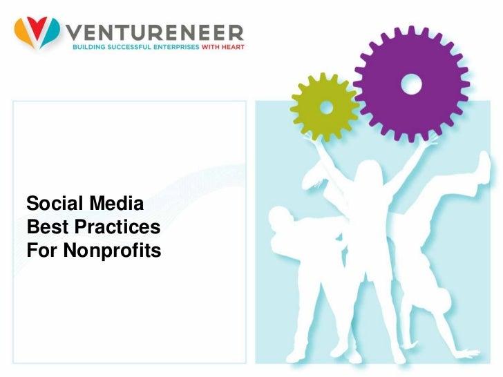 Ventureneer social media best practices for nonprofits-stengel Slide 3