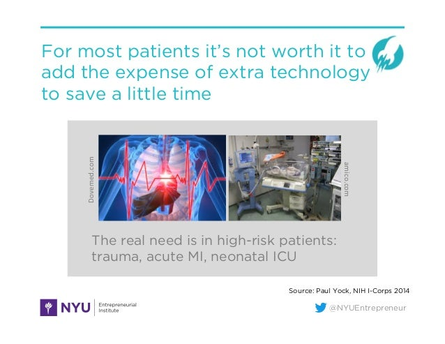 @NYUEntrepreneur For most patients it's not worth it to add the expense of extra technology to save a little time The real...