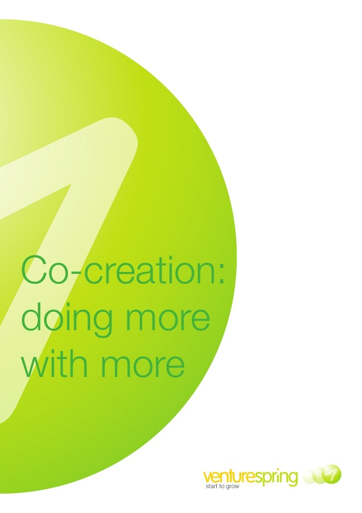Co-creation:doing morewith more