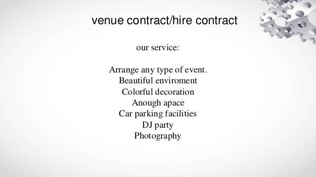 Venue contract/ Hire contract