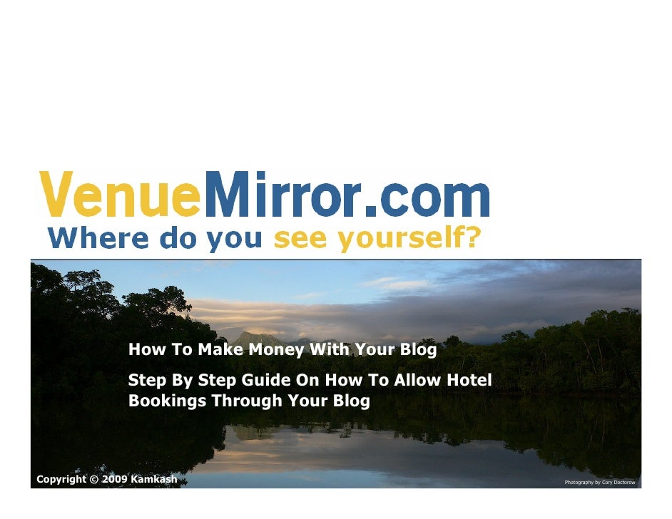 How To Make Money With Your Blog                Step By Step Guide On How To Allow Hotel                Bookings Through Y...