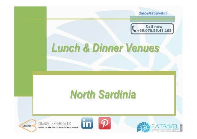 dmc@fatravel.itLunch & Dinner Venues   North Sardinia