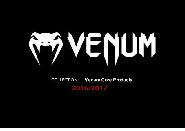 COLLECTION: Venum Core Products 2016/2017