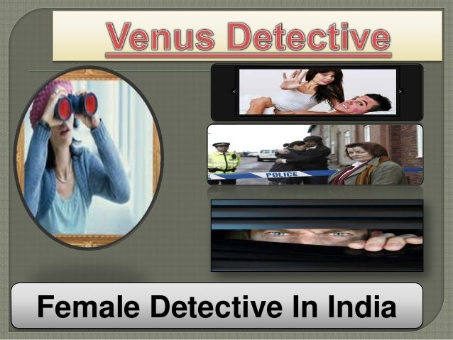 Female Detective In India
