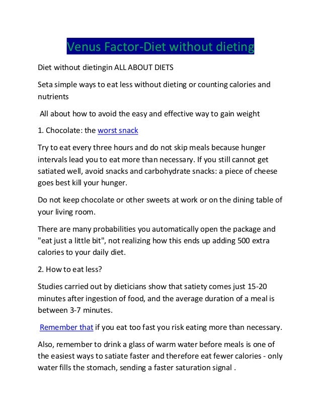 Venus Factor-Diet without dieting Diet without dietingin ALL ABOUT DIETS Seta simple ways to eat less without dieting or c...