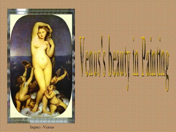 Venus's beauty in Painting Ingres -Venus