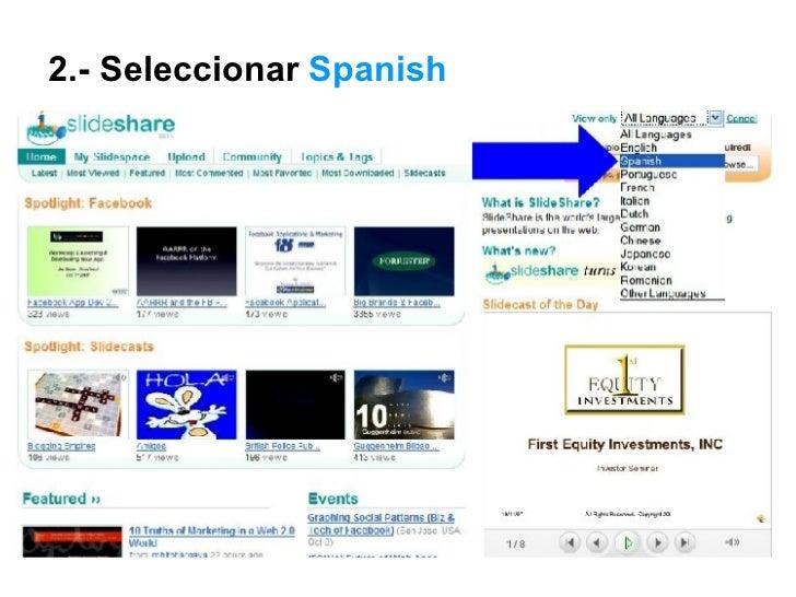 Ver Las Diapositivas en español de  SlideShare Slide 3