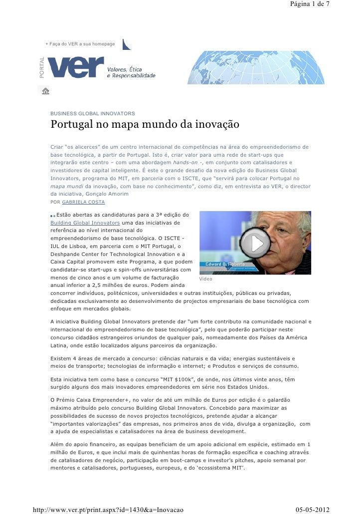 Página 1 de 7   + Faça do VER a sua homepage     BUSINESS GLOBAL INNOVATORS     Portugal no mapa mundo da inovação     Cri...